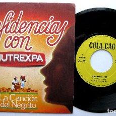 Discos de vinilo: CONFIDENCIAS CON NUTREXPA - LA CANCIÓN DEL NEGRITO - COLA-CAO TVE - SINGLE IBEROFON 1982 PROMO BPY. Lote 239791780