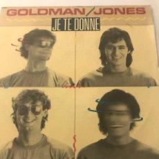 """Disques de vinyle: JEAN-JACQUES GOLDMAN 7"""" (JE TE DONNE). Lote 239882420"""