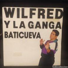 Discos de vinilo: WILFRED Y LA GANGA - BATICUEVA. Lote 239910135