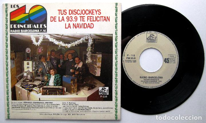 RADIO BARCELONA - TUS DISCJOCKEYS TE FELICITAN LA NAVIDAD - SINGLE SPLASH RECORDS 1987 BPY (Música - Discos - Singles Vinilo - Otros estilos)