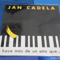 Discos de vinilo: EXPRO LP JAN CADELA HACE MAS DE UN AÑO QUE.... BUEN ESTADO 1986. Lote 240018465