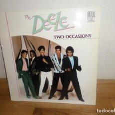 Discos de vinilo: THE DEELE - TWO OCCASIONS - MAXI-SINGLE / MAXI SINGLE - DISPONGO MAS DISCOS DE VINILO. Lote 240040855