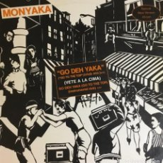 Discos de vinilo: MONYAKA - GO DEH YAKA. Lote 240073270