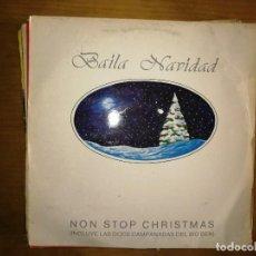 Discos de vinilo: LOTE 2 DISCOS. EL GENERAL JIGLE BELELE Y BAILA NAVIDAD-NON STOP CHRISTMAS. Lote 240076575