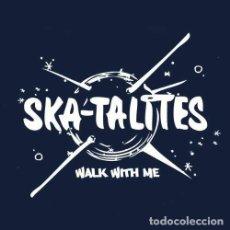 Disques de vinyle: SKA-TALITES WALK WITH ME (LIM.ED.) [VINILO] LP. Lote 240167710