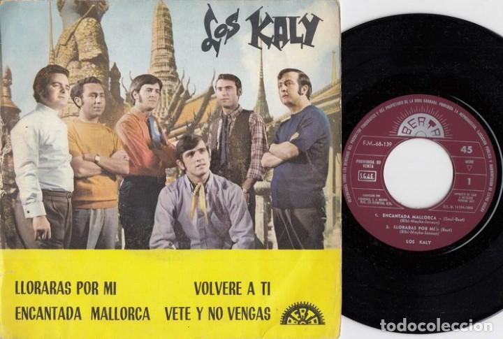 LOS KALY - LLORARAS POR MI - EP DE VINILO - FREAKBEAT SOUL MOD (Música - Discos - Singles Vinilo - Grupos Españoles 50 y 60)