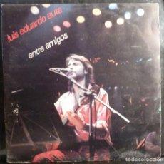 Discos de vinil: LUIS EDUARDO AUTE // ENTRE AMIGOS // PORTADA Y DISCO DOBLE //ENCARTE // 1983 //(VG VG). LP. Lote 240182350
