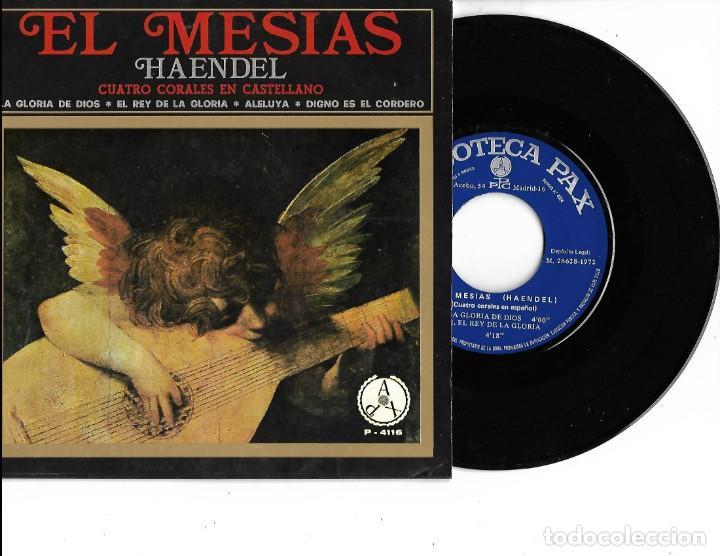SINGLE DISCOTECA PAX EL MESIAS (HAENDEL) CUATRO CORALES EN CASTELLANO (Música - Discos - Singles Vinilo - Clásica, Ópera, Zarzuela y Marchas)