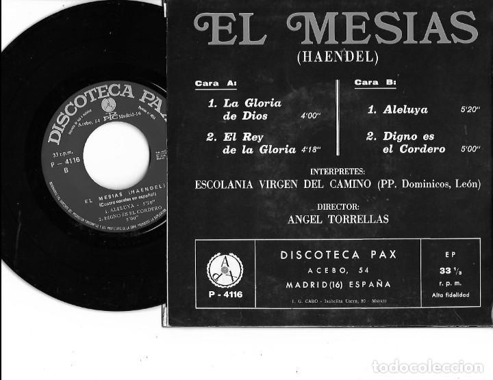 Discos de vinilo: SINGLE DISCOTECA PAX EL MESIAS (HAENDEL) CUATRO CORALES EN CASTELLANO - Foto 2 - 240274425