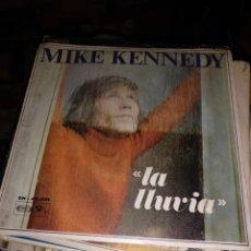 Discos de vinilo: MIKE KENNEDY LA LLUVIA. HISPAVOX 1969. Lote 240369075