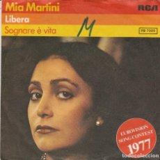 Discos de vinilo: 45 GIRI MIA MARTINI LIBERA /SOGNARE E' VITA PB 7005 RCA VICTOR WEST GERMANY EUROVISION SONG CONTEST. Lote 240387685