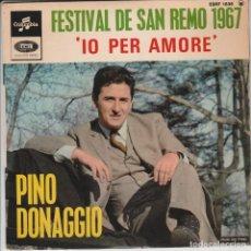 Discos de vinilo: EP PINO DONAGGIO FESTIVAL DI SANREMO 1967 IO PER AMORE +3 LABEL COLUMBIA FRANCE. Lote 240388095