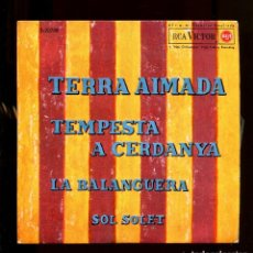 Dischi in vinile: ORFEÓ CANIGÓ. TERRA AIMADA. SOL SOLET. LA BALANGUERA. TEMPESTA A LA CERDANYA. RCA 1964 EP. Lote 240395580