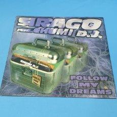 Discos de vinilo: DISCO DE VINILO - SIRAGO FEAT CHUMI D.J. - FOLLOW MY DREAMS. Lote 240429325