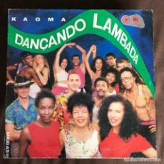 Discos de vinilo: KAOMA - DANÇANDO LAMBADA - 12'' MAXISINGLE EPIC SPAIN 1989. Lote 240435015