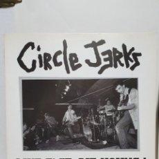 Discos de vinilo: CIRCLE JERKS. LIVE FAST, DIE YOUNG! LP. 2002.. Lote 240477710