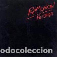 Discos de vinilo: RAMONCÍN – FE CIEGA. Lote 240499820