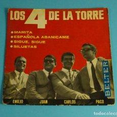 Discos de vinilo: LOS 4 DE LA TORRE MAMITA / ESPAÑOLA ABANICAME / SIGUE SIGUE / SILUETAS EP 1965 BELTER. Lote 240505100