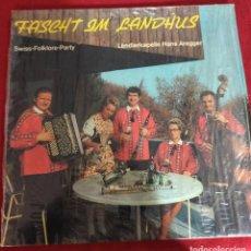 Discos de vinilo: FASCHT IM LANDHAUS - FOLKLORE, SUIZA, VOLKSMUSIK - LP. Lote 240531890