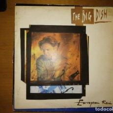 Discos de vinilo: LOTE 2 DISCOS.MARY HUBERT-DOUBLE A SIDE I'M COMING ON THE SCENE Y THE BIG DISH-EUROPEAN RAIN. Lote 240541125