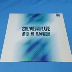 Discos de vinilo: DISCO DE VINILO - SILVERBLUE DO U KNOW. Lote 240589830