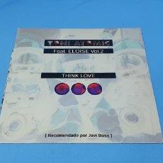 Discos de vinilo: DISCO DE VINILO - THINK LOVE - TONI ATOMIC - FEAT. ELOISE VOL.2. Lote 240590740