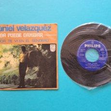 Discos de vinilo: DISCO VINILO - DANIEL VELAZQUEZ - NADA PUEDE CAMBIAR / AMOR TE VI EN EL SENDERO - SINGLE 1969. Lote 237310645
