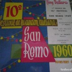 Discos de vinilo: TONY DALLARA - ROMANTICA - SAN REMO 1960 EP - ORIGINAL ESPAÑOL ZAFIRO RECORDS 1960. Lote 240612960