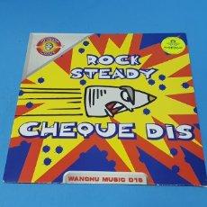 Discos de vinilo: DISCO DE VINILO - ROCK STEADY - CHEQUE DIS. Lote 240622485