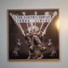 Discos de vinilo: THE ELECTRIC FAMILY - TERRA CIRCUS, SIREENA RECORDS SIR 4040, 2017. GERMANY.. Lote 240652295