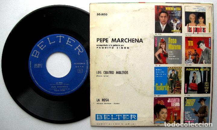 Discos de vinilo: Pepe Marchena - Los Cuatro Muleros / La Rosa - Single Belter 1963 BPY - Foto 2 - 240665075