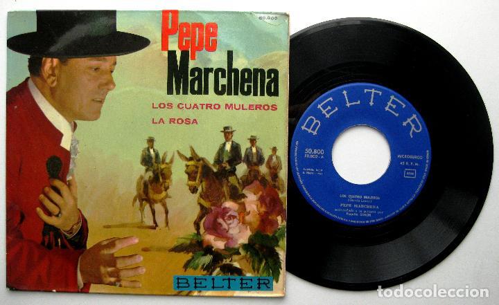 PEPE MARCHENA - LOS CUATRO MULEROS / LA ROSA - SINGLE BELTER 1963 BPY (Música - Discos - Singles Vinilo - Flamenco, Canción española y Cuplé)
