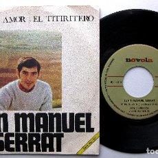 Discos de vinilo: JUAN MANUEL SERRAT - EL TITIRITERO / POEMA DE AMOR - SINGLE NOVOLA 1968 BPY. Lote 240671065