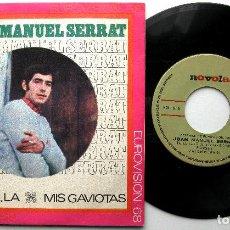 Discos de vinilo: JOAN MANUEL SERRAT - LA, LA, LA / MIS GAVIOTAS (EUROVISIÓN 1968) - SINGLE NOVOLA 1968 BPY. Lote 240675105