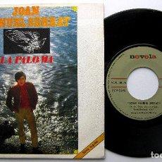 Discos de vinilo: JOAN MANUEL SERRAT - LA PALOMA / EN CUALQUIER LUGAR - SINGLE NOVOLA 1969 BPY. Lote 240679900