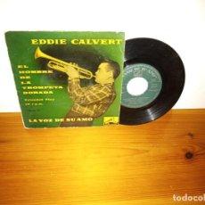 Discos de vinilo: EP EDDIE CALVERT - ABRE TU CORAZÓN + 3 - LA VOZ DE SU AMO (1959). Lote 240688945