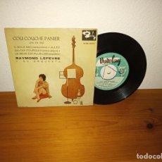 Discos de vinilo: EP RAYMOND LEFEVRE Y ORQUESTA- - COU COUCHE PANIER+ 3 - BARCLAY (1961). Lote 240691485