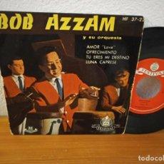 Discos de vinilo: EP BOB AZZAM Y ORQUESTA- AMOR + 3 - HISPAVOX (1959). Lote 240696980