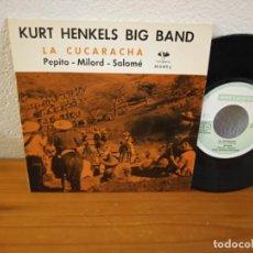 Discos de vinilo: EP KURT HENKELS BIG BAND - LA CUCARACHA + 3 - VERGARA (1962). Lote 240699955