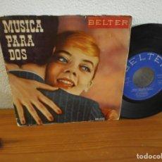 Discos de vinilo: EP MÚSICA PARA DOS - SUAVE Y MELODIOSA MÚSICA + 3 - BELTER (1959). Lote 240703525