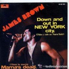 Discos de vinilo: JAMES BROWN – DOWN AND OUT IN NEW YORK CITY = POBRE Y SOLO EN NUEVA YORK. Lote 240703805