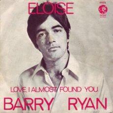 Discos de vinilo: BARRY RYAN – ELOISE. Lote 240707160