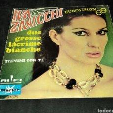 Discos de vinilo: IVA ZANICCHI - DUE GROSSE LACRIME BIANCHE - EUROVISION 69 - SINGLE - TIENIMI CON TE. Lote 240747365