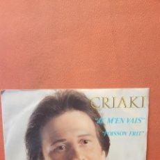 Disques de vinyle: GUY CRIAKI. JE M'EN VAIS. Lote 240785585