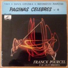 Discos de vinilo: FRANCK POURCEL - PÁGINAS CÉLEBRES Nº 6 - VALS - DANZA ESPAÑOLA - MOVIMIENTO PERPETUO. Lote 240837925