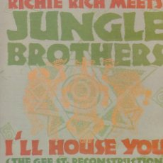 Discos de vinilo: RICHIE RICH MEETS - JUNGLE BROTHERS - I'LL HGOUSE YOU / MAXISINGLE MAX MUSIC DE 1989 RF-9102. Lote 240863785