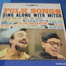 Discos de vinilo: EXPRO LP FOLK USA CIRCA 1962 SING FOLK SONGS WITH MITCH MILLER VNILO CORRECTISMO. Lote 240877140