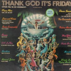 Disques de vinyle: THANK GOD IT'S FRIDAY (POR FIN, YA ES VIERNES) - BANDA SONORA ORIGINAL / 3 LP DE 1988 RF-9128. Lote 240920955