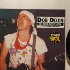 Discos de vinilo: DON DIXON. CHI-TOWN BUDGET SHOW. ENIGMA, DRO. MP 1989.. Lote 240947380