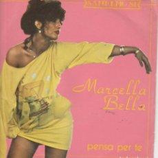 Discos de vinilo: 45 GIRI MARCELLA PENSA PER TE DI GIANNI BELLA BRANO DEL FESTIVAL DI SANREMO 1981CBS ITALY. Lote 240991500